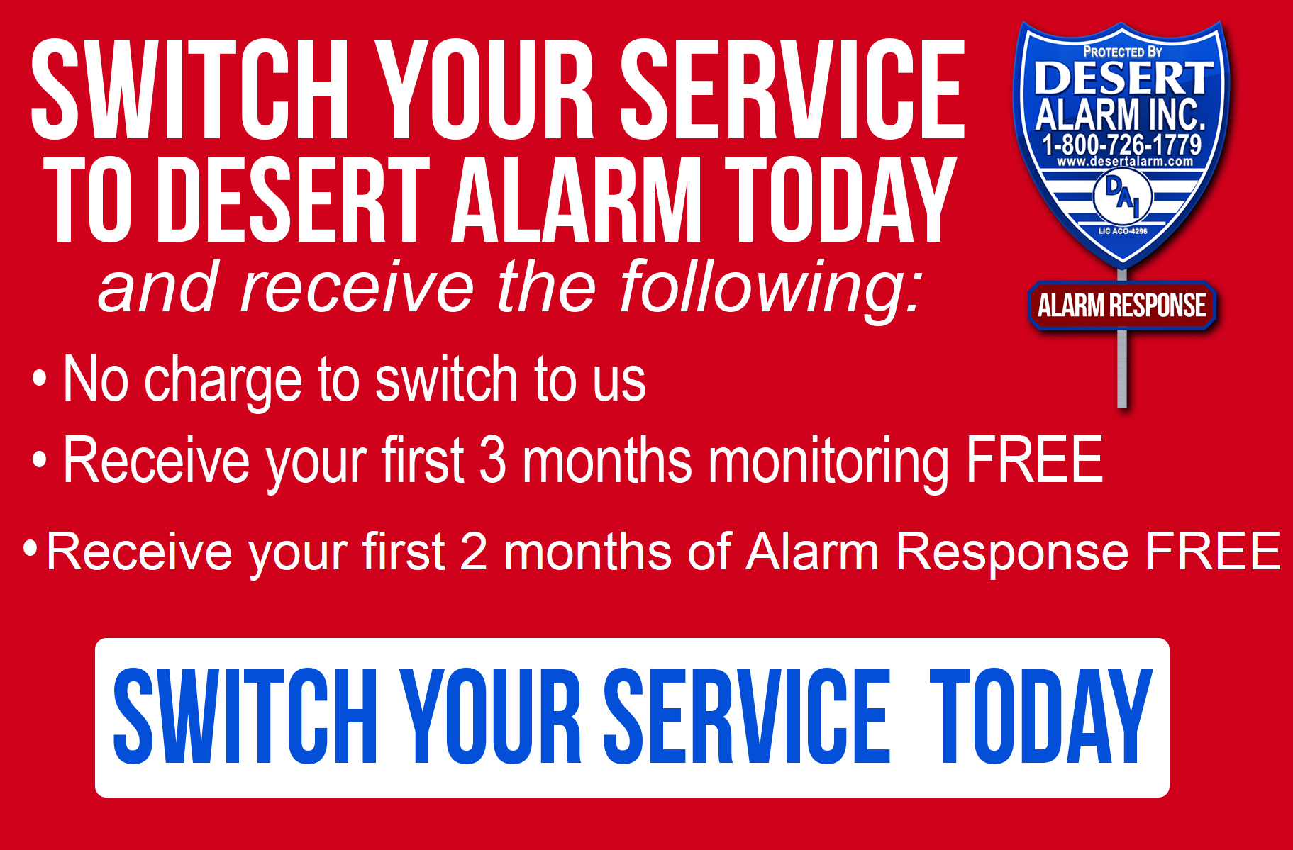 Switch your Service to Desert Alarm | Security Alarm System Company